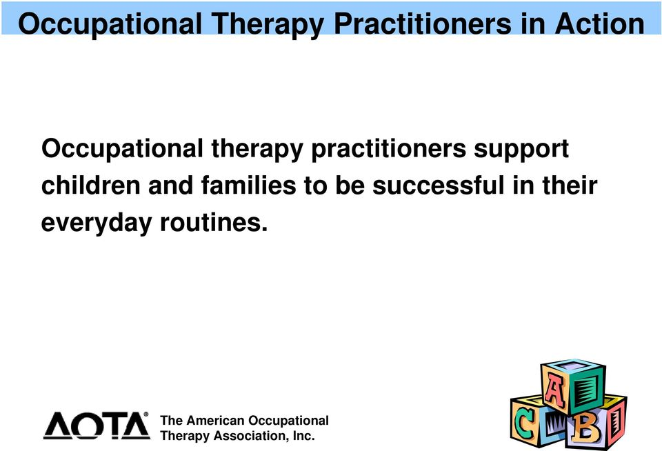 practitioners support children and