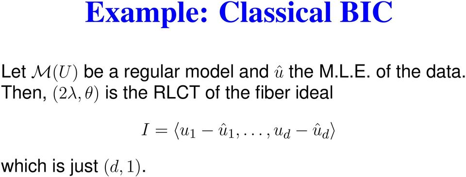 Then, (2λ,θ) is the RLCT of the fiber