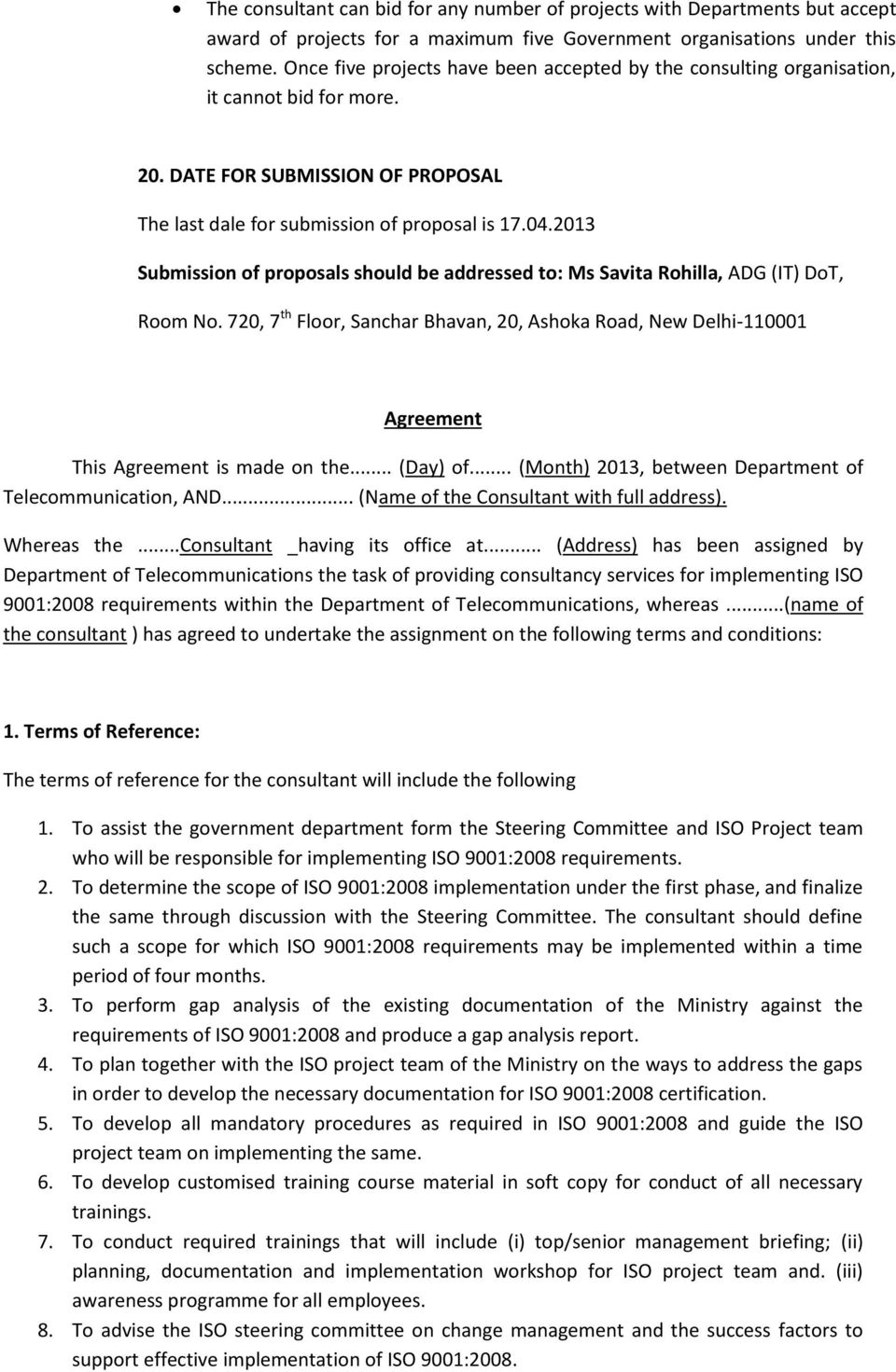 2013 Submission of proposals should be addressed to: Ms Savita Rohilla, ADG (IT) DoT, Room No.