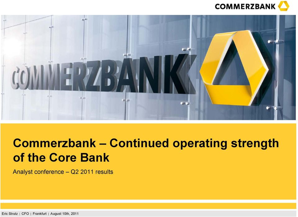 the Core Bank Analyst