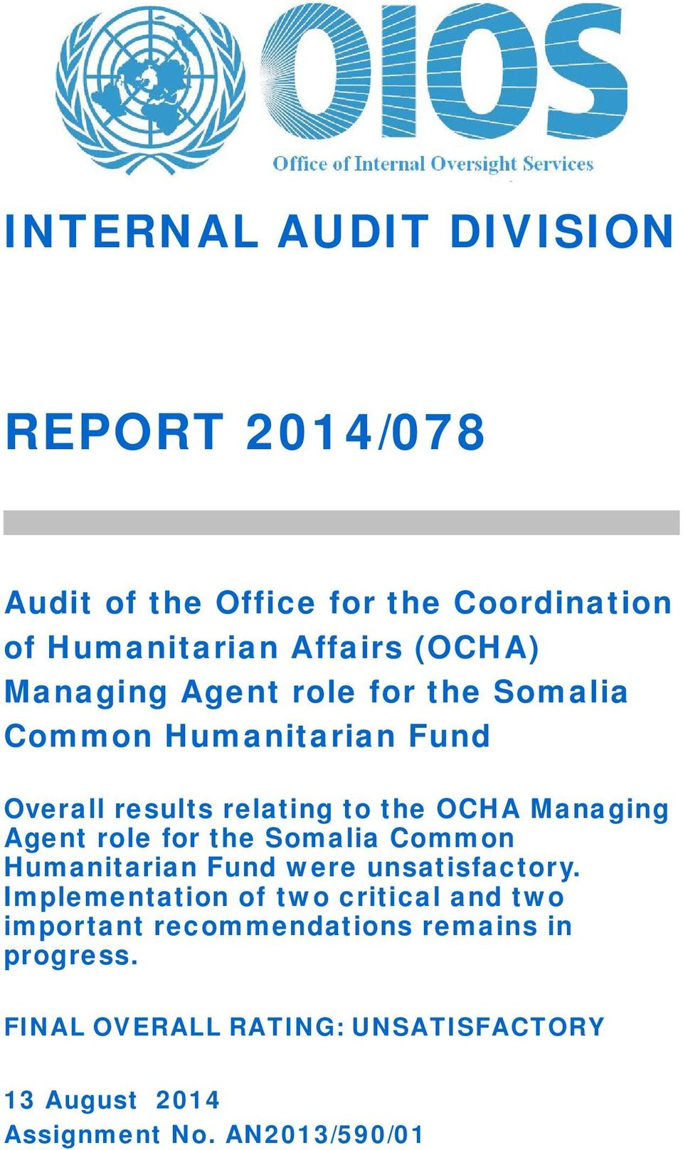 role for the Somalia Common Humanitarian Fund were unsatisfactory.
