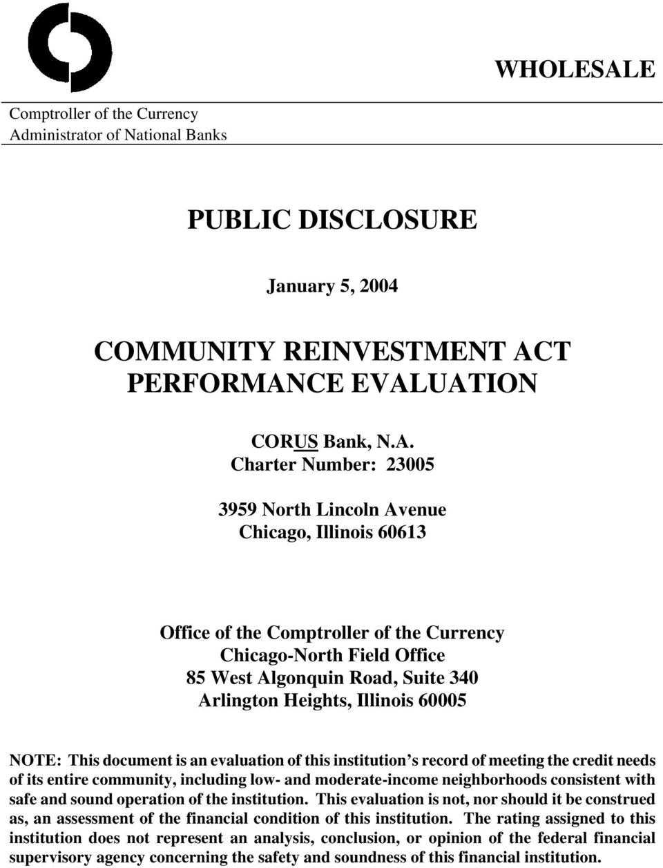 ministrator of National Banks PUBLIC DISCLOSURE January 5, 2004 COMMUNITY REINVESTMENT AC
