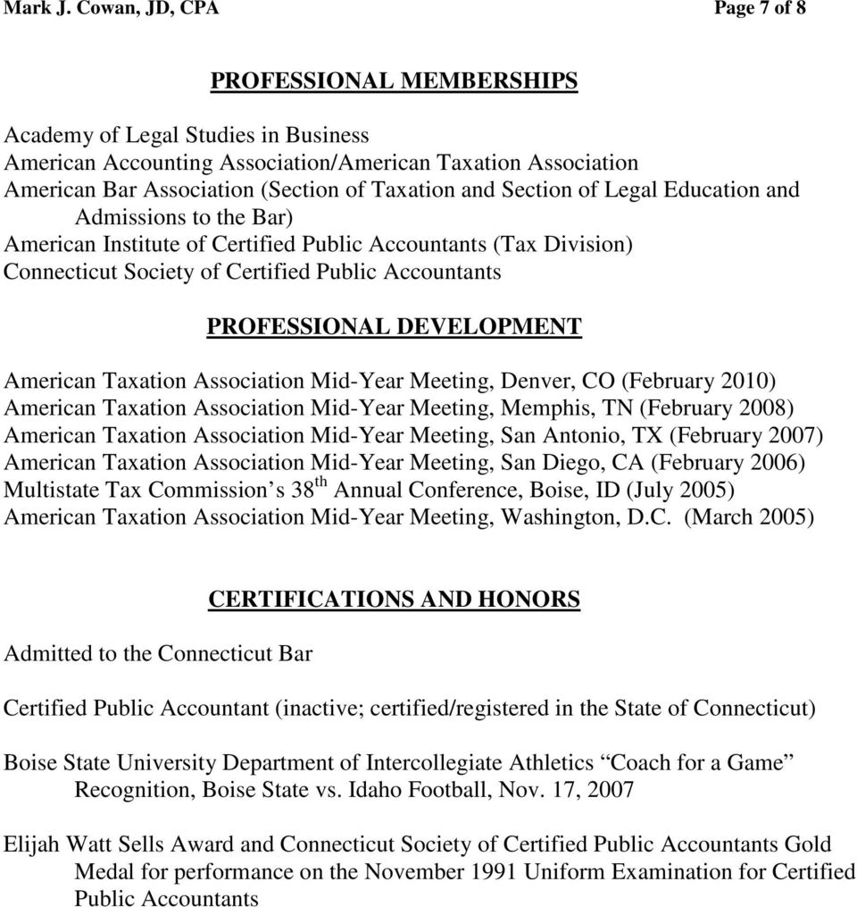 and Section of Legal Education and Admissions to the Bar) American Institute of Certified Public Accountants (Tax Division) Connecticut Society of Certified Public Accountants PROFESSIONAL