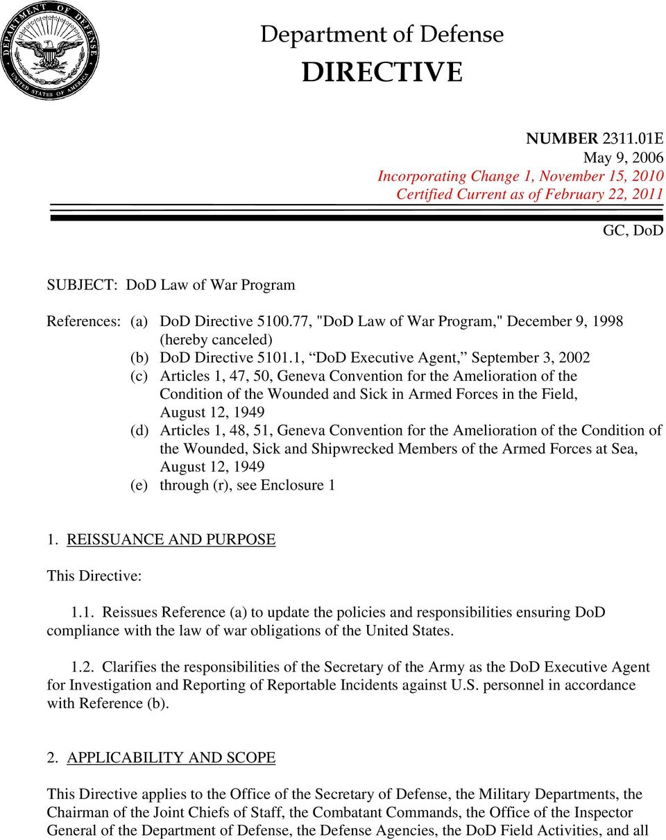 "77, ""DoD Law of War Program,"" December 9, 1998 (hereby canceled) (b) DoD Directive 5101."