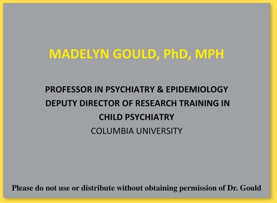 CHILD PSYCHIATRY COLUMBIA UNIVERSITY Please do not