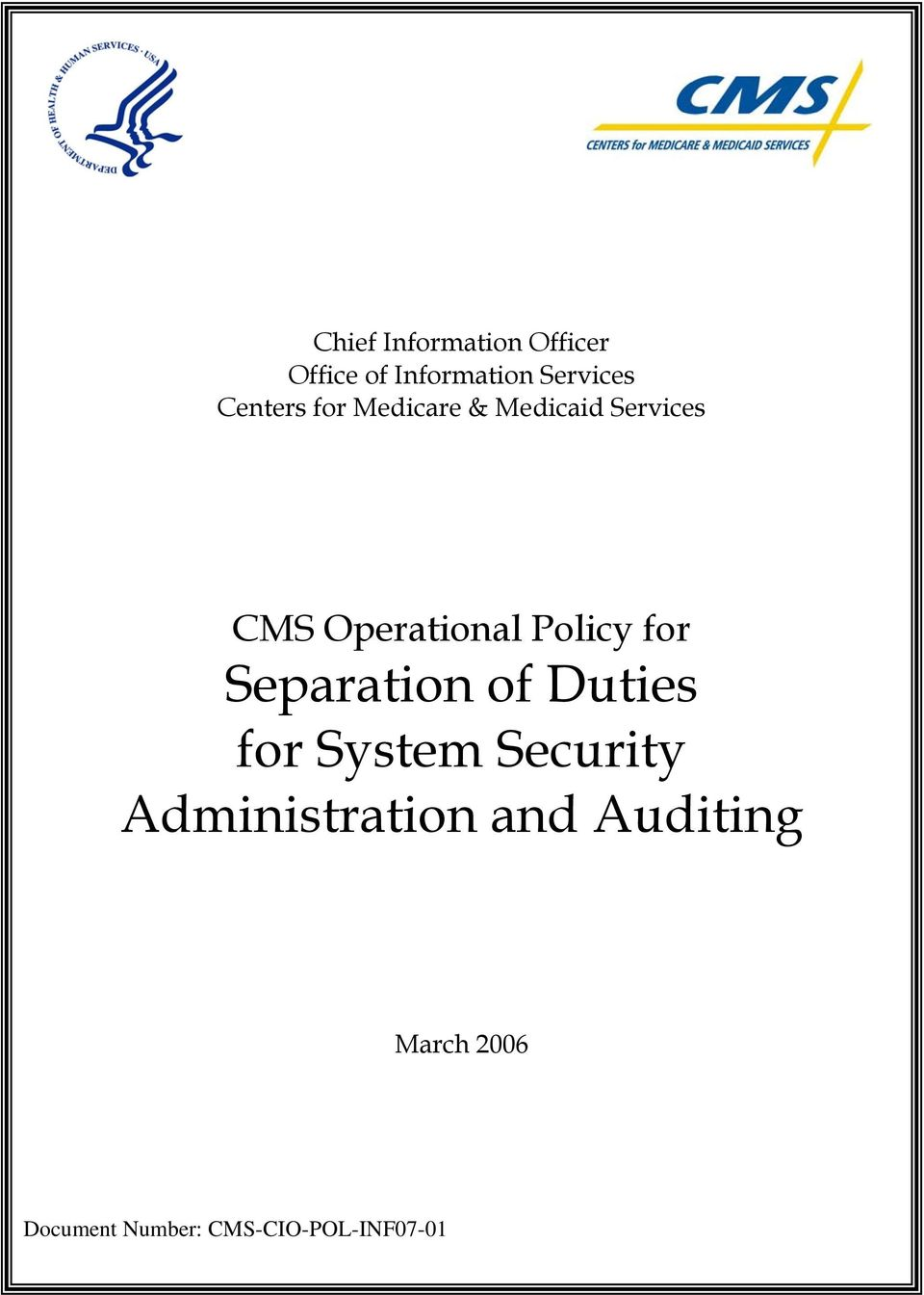 Policy for Separation of Duties for System Security