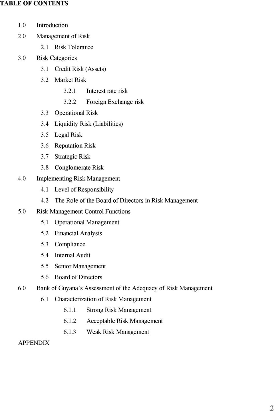 2 The Role of the Board of Directors in Risk Management 5.0 Risk Management Control Functions 5.1 Operational Management 5.2 Financial Analysis 5.3 Compliance 5.4 Internal Audit 5.