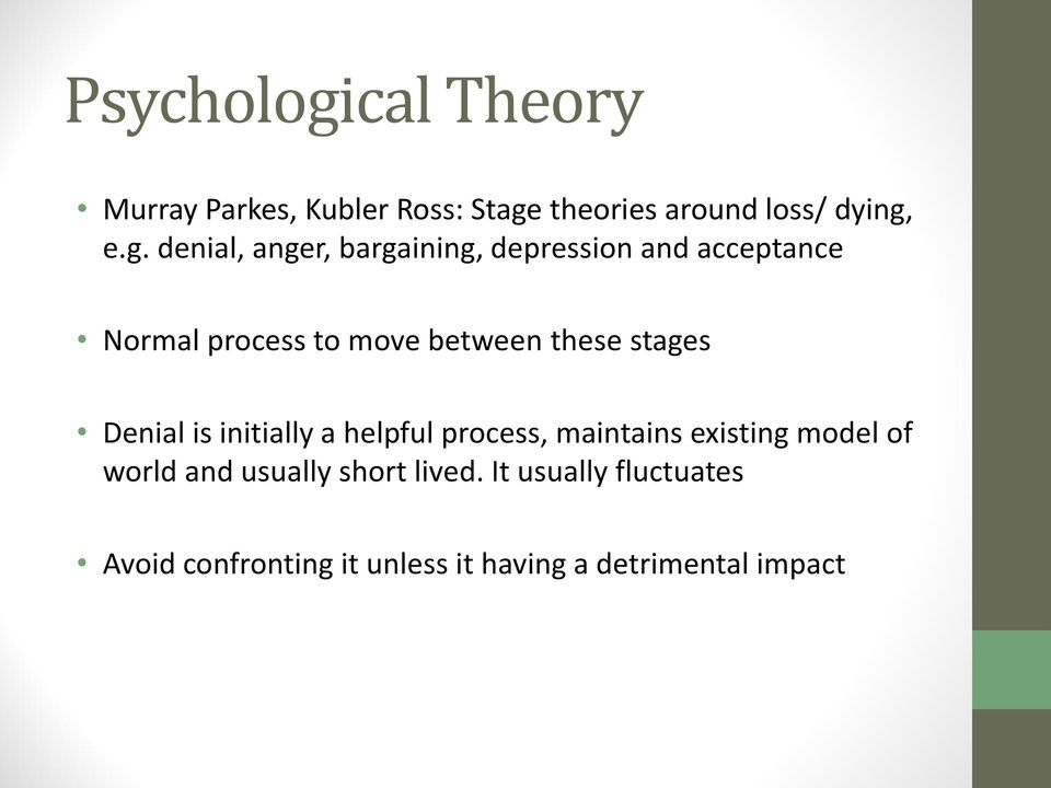theories around loss/ dying,