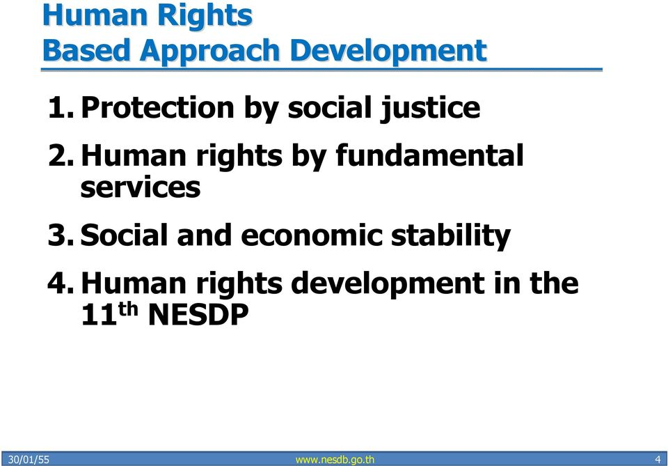 Human rights by fundamental services 3.