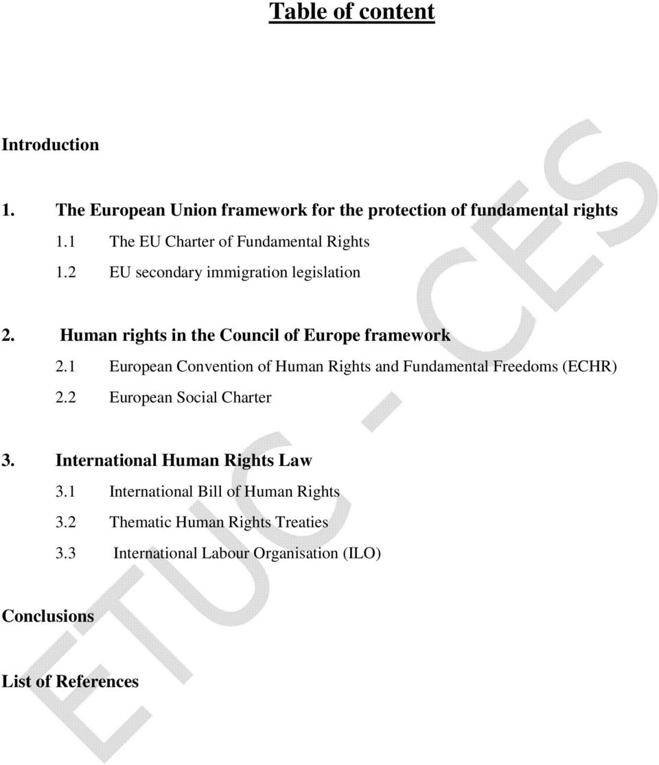Human rights in the Council of Europe framework 2.1 European Convention of Human Rights and Fundamental Freedoms (ECHR) 2.