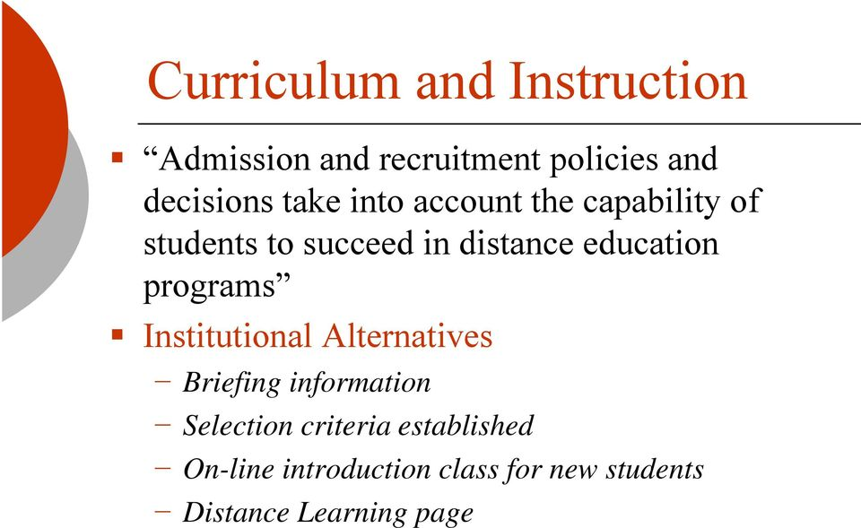 education programs Institutional Alternatives Briefing information Selection
