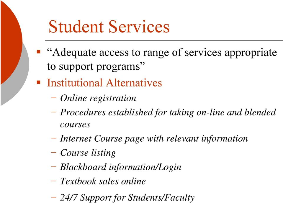 on-line and blended courses Internet Course page with relevant information Course