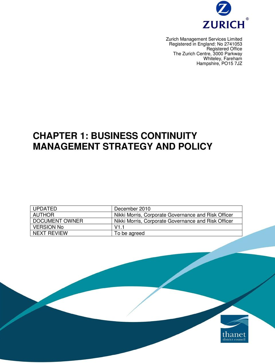 STRATEGY AND POLICY UPDATED December 2010 AUTHOR Nikki Morris, Corporate Governance and Risk Officer