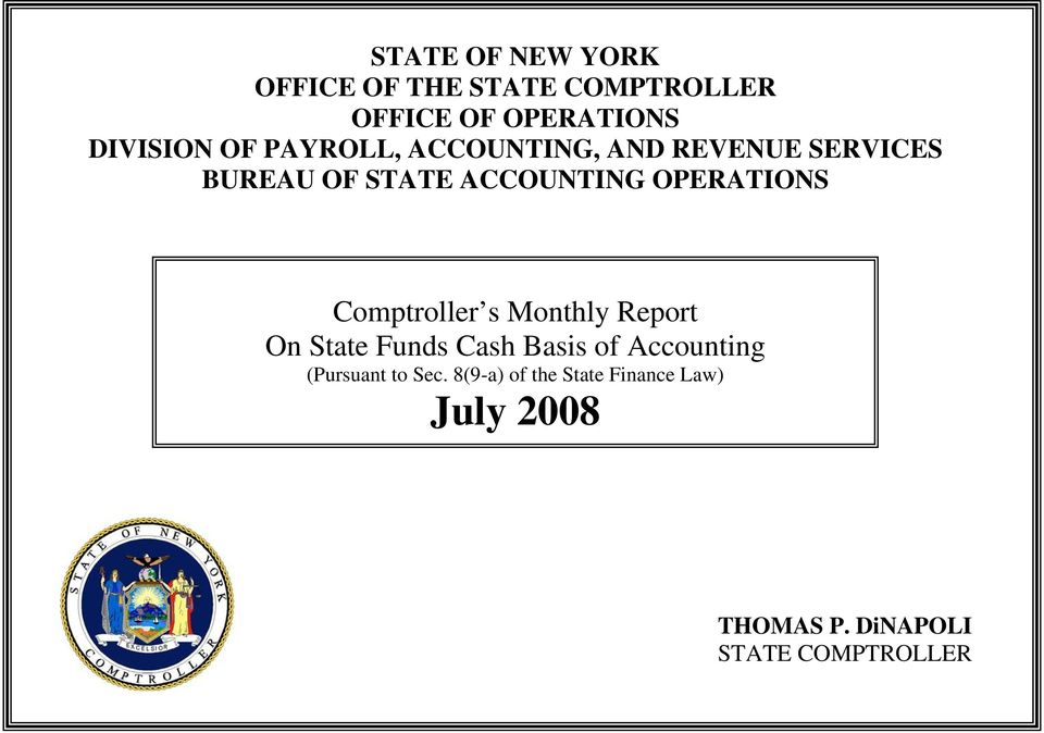 Comptroller s Monthly Report On State Funds Cash Basis of Accounting