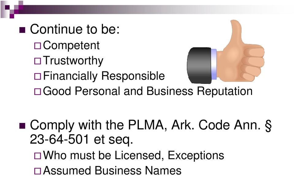 Comply with the PLMA, Ark. Code Ann.