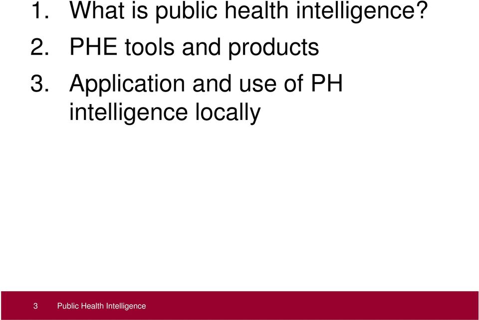PHE tools and products 3.