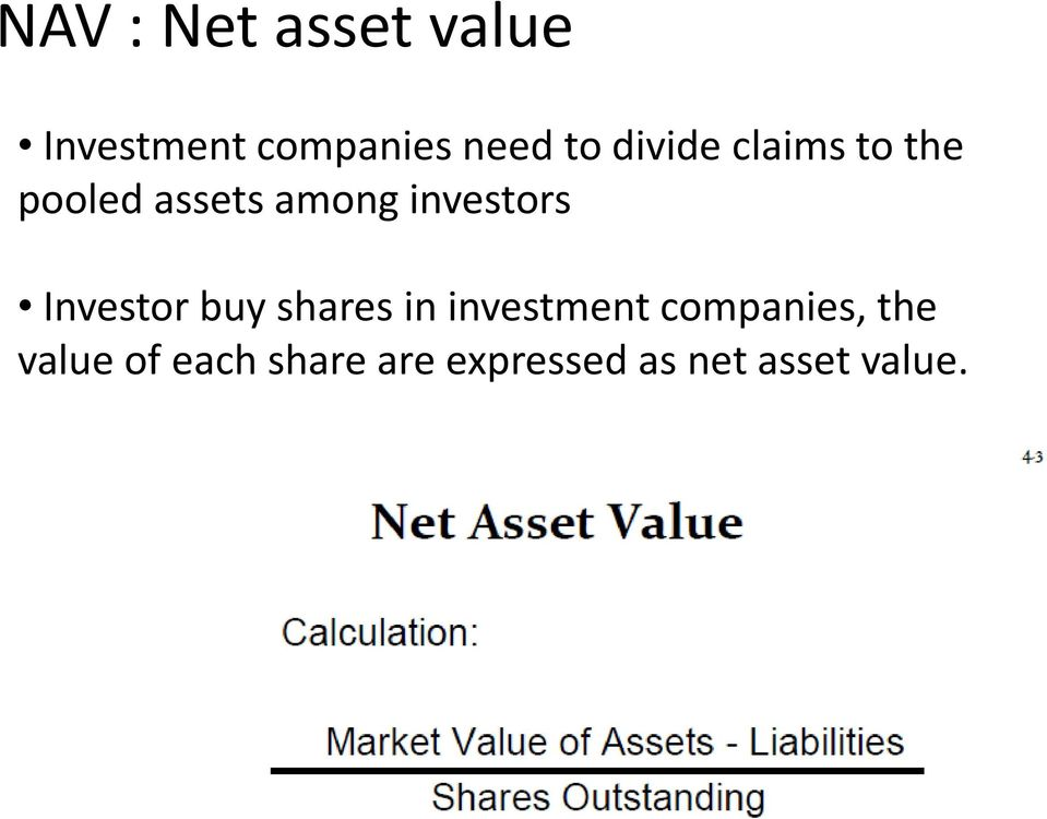 Investor buy shares in investment companies, the