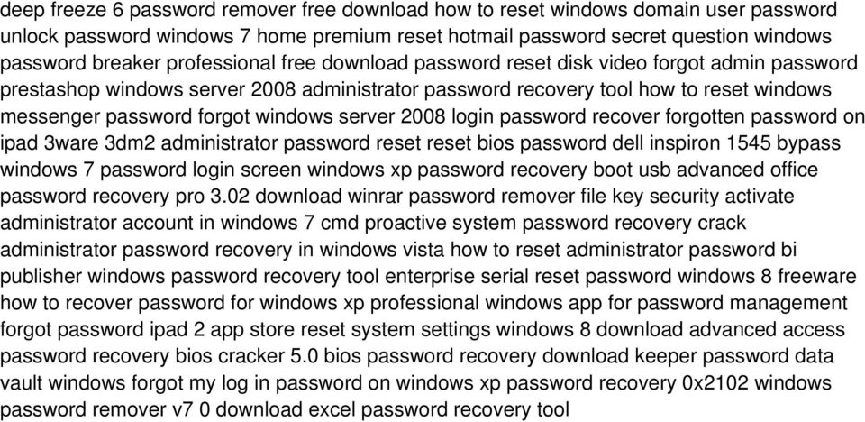 server 2008 login password recover forgotten password on ipad 3ware 3dm2 administrator password reset reset bios password dell inspiron 1545 bypass windows 7 password login screen windows xp password