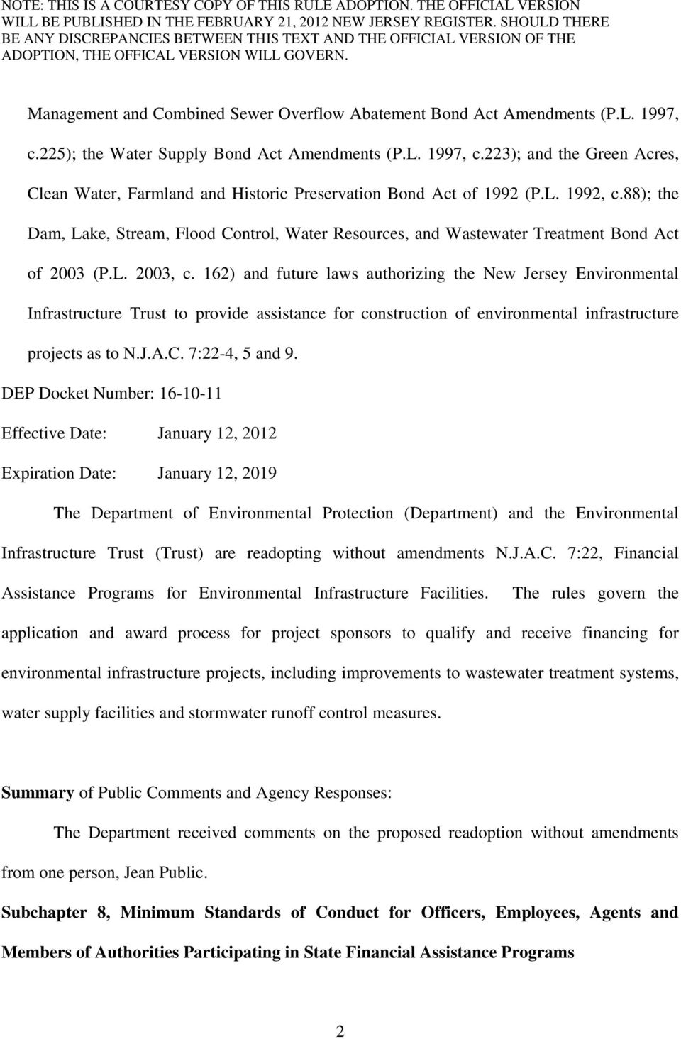 162) and future laws authorizing the New Jersey Environmental Infrastructure Trust to provide assistance for construction of environmental infrastructure projects as to N.J.A.C. 7:22-4, 5 and 9.