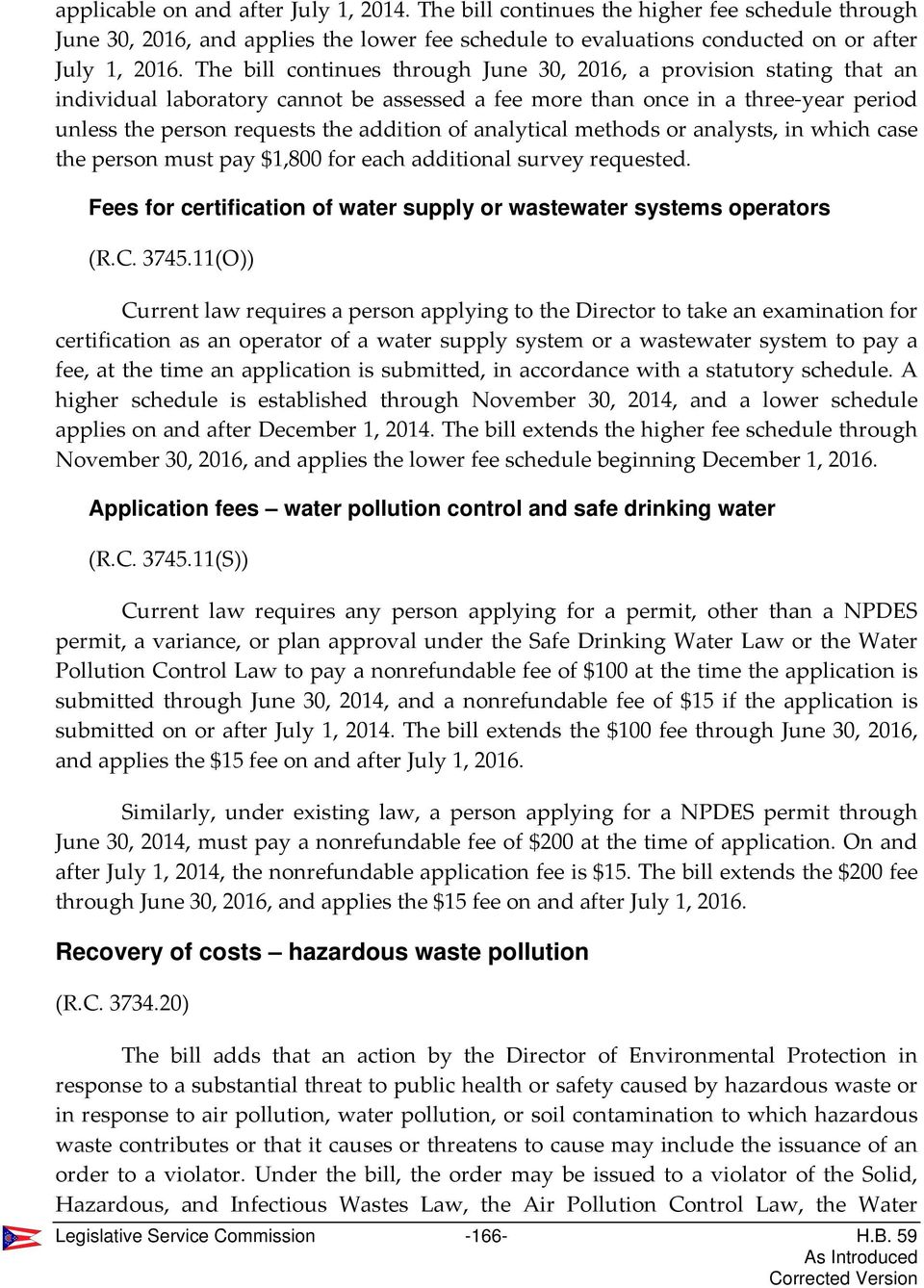 analytical methods or analysts, in which case the person must pay $1,800 for each additional survey requested. Fees for certification of water supply or wastewater systems operators (R.C. 3745.