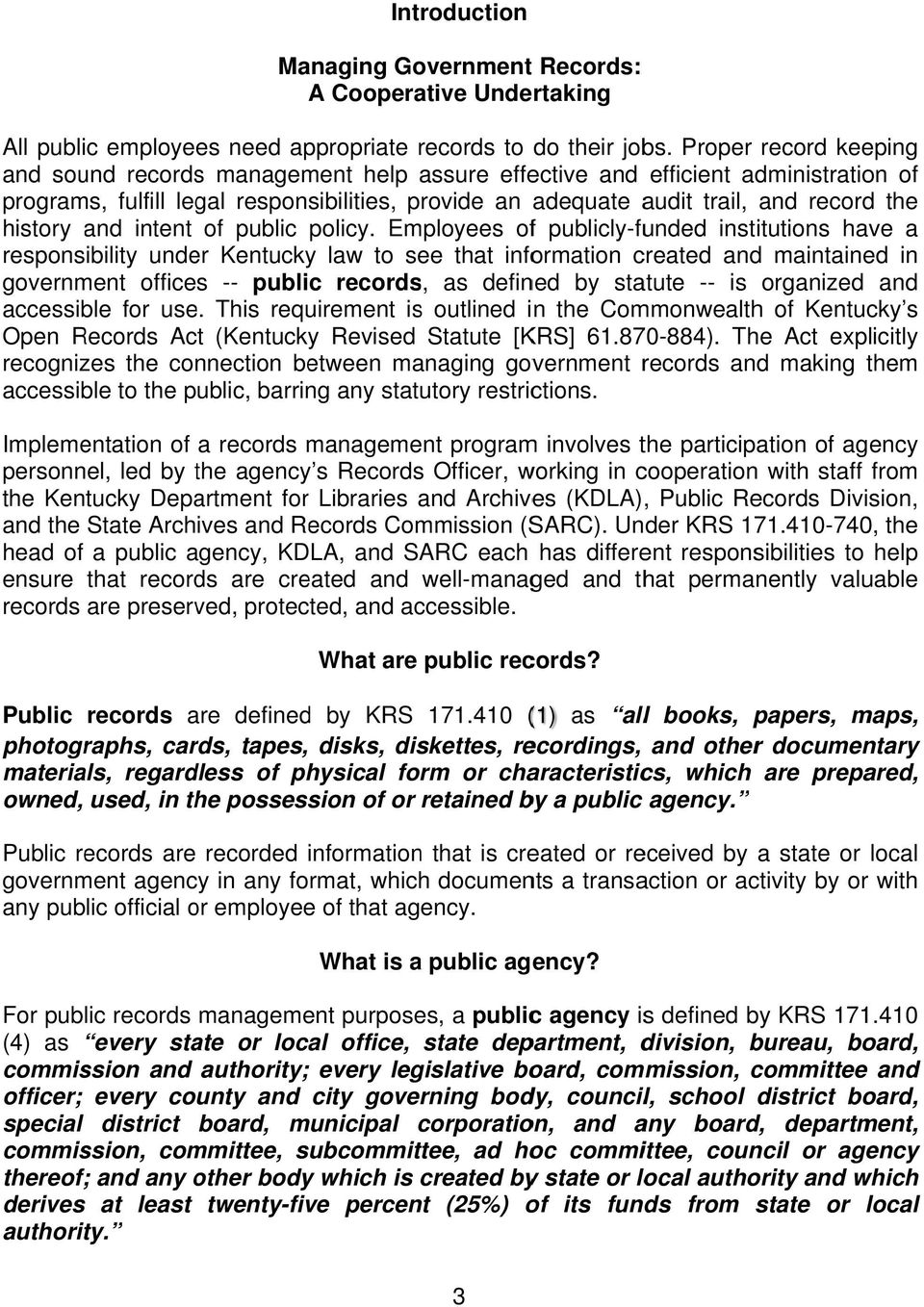 history and intent of public policy.
