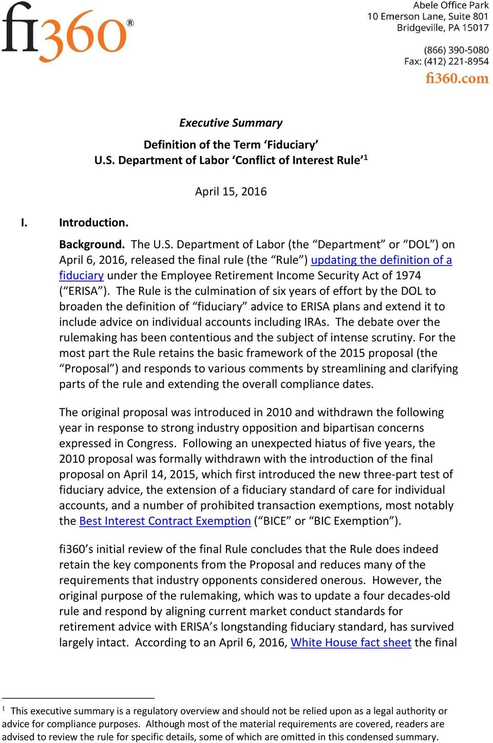 Department of Labor Conflict of Interest Rule 1 April 15, 2016 I. Introduction. Background. The U.S.