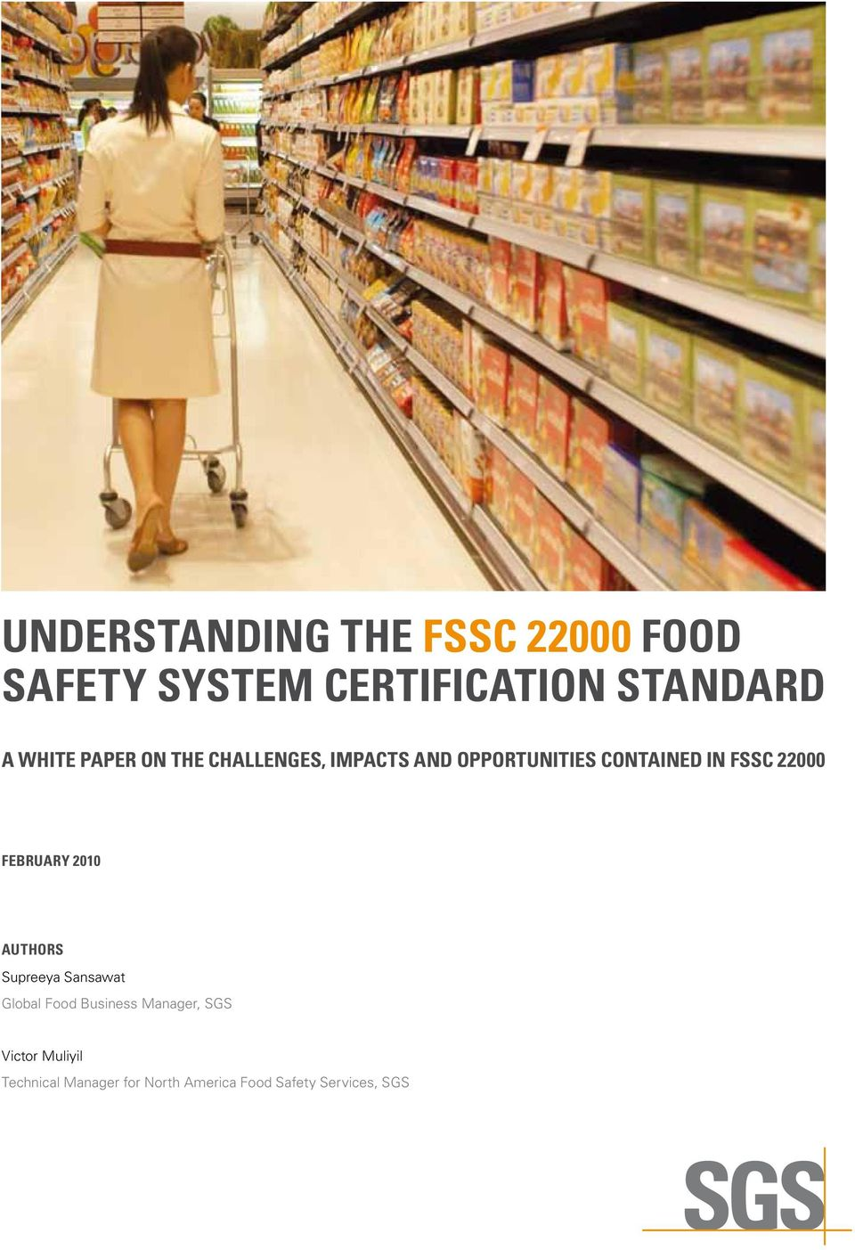 22000 FEBRUARY 2010 AUTHORS Supreeya Sansawat Global Food Business Manager,