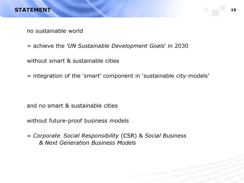 sustainable city-models and no smart & sustainable cities without future-proof business