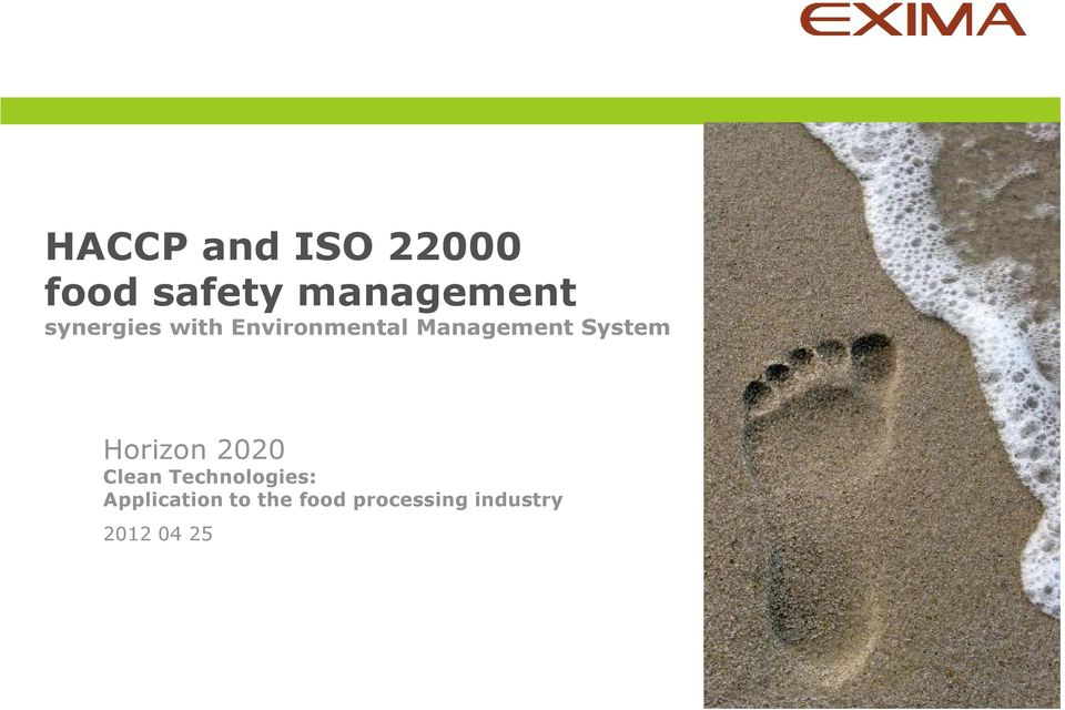 System Horizon 2020 Clean Technologies: