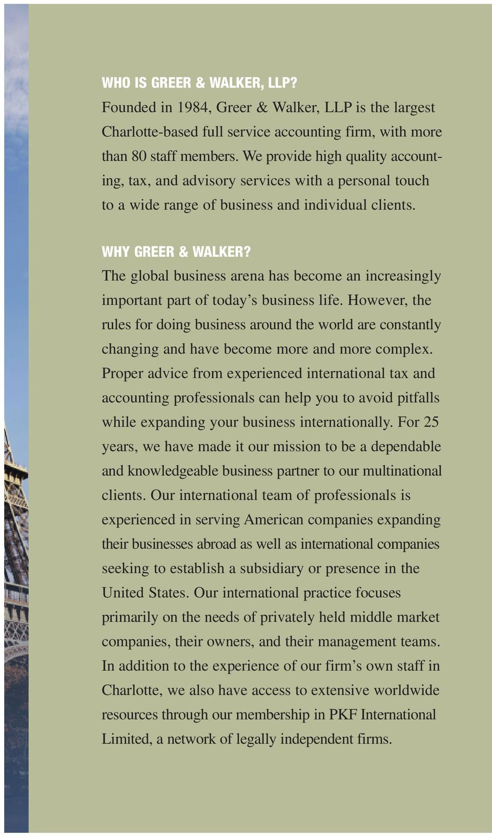 The global business arena has become an increasingly important part of today s business life.