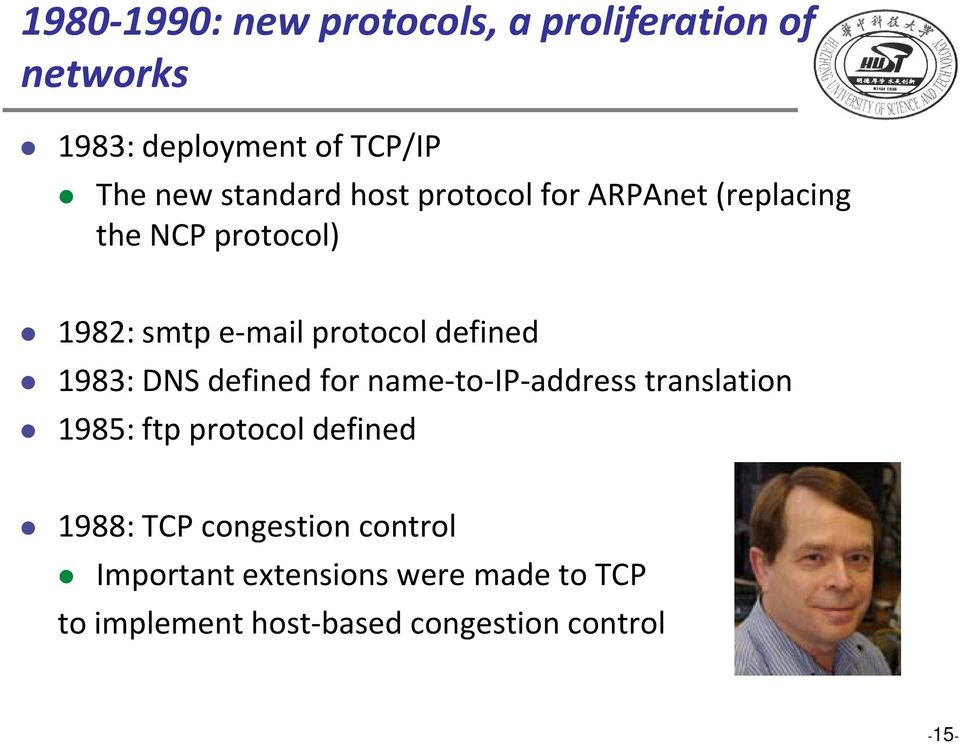 defined 1983: DNS defined d for name to IP address translation ti 1985: ftp protocol defined