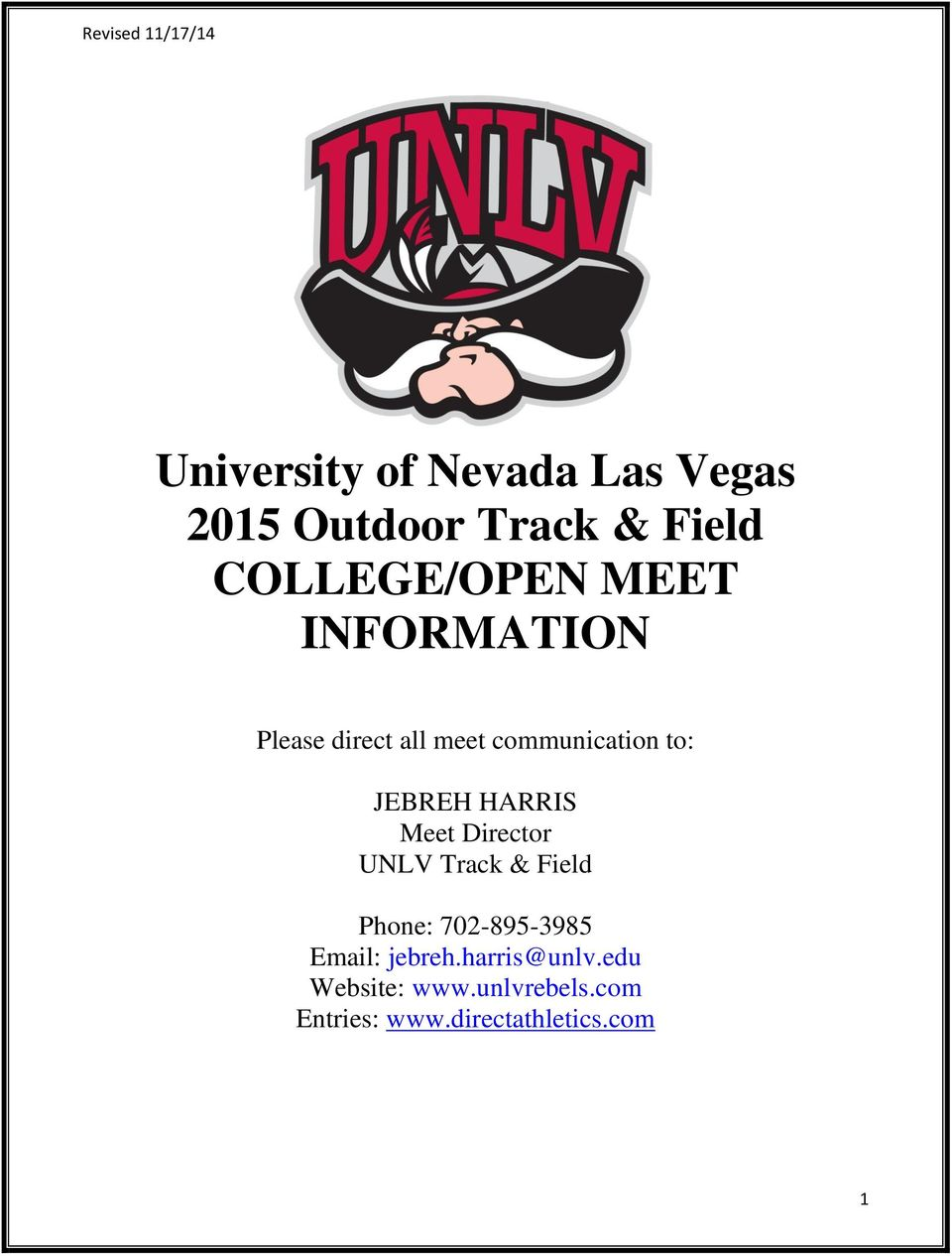 Meet Director UNLV Track & Field Phone: 702-895-3985 Email: jebreh.