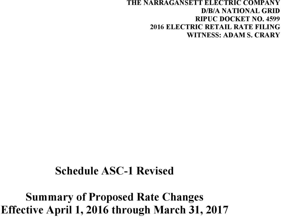 4599 2016 ELECTRIC RETAIL RATE FILING WITNESS: ADAM S.