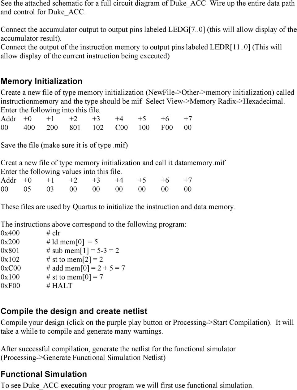.0] (This will allow display of the current instruction being executed) Memory Initialization Create a new file of type memory initialization (NewFile->Other->memory initialization) called