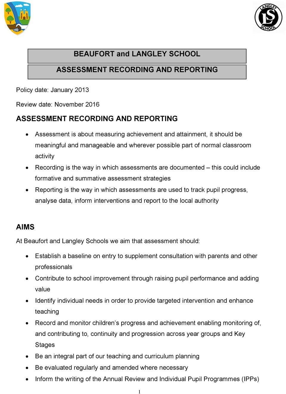 summative assessment strategies Reporting is the way in which assessments are used to track pupil progress, analyse data, inform interventions and report to the local authority AIMS At Beaufort and