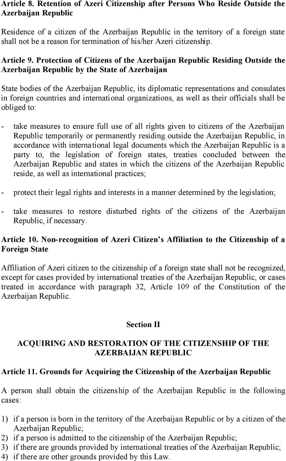 termination of his/her Azeri citizenship. Article 9.