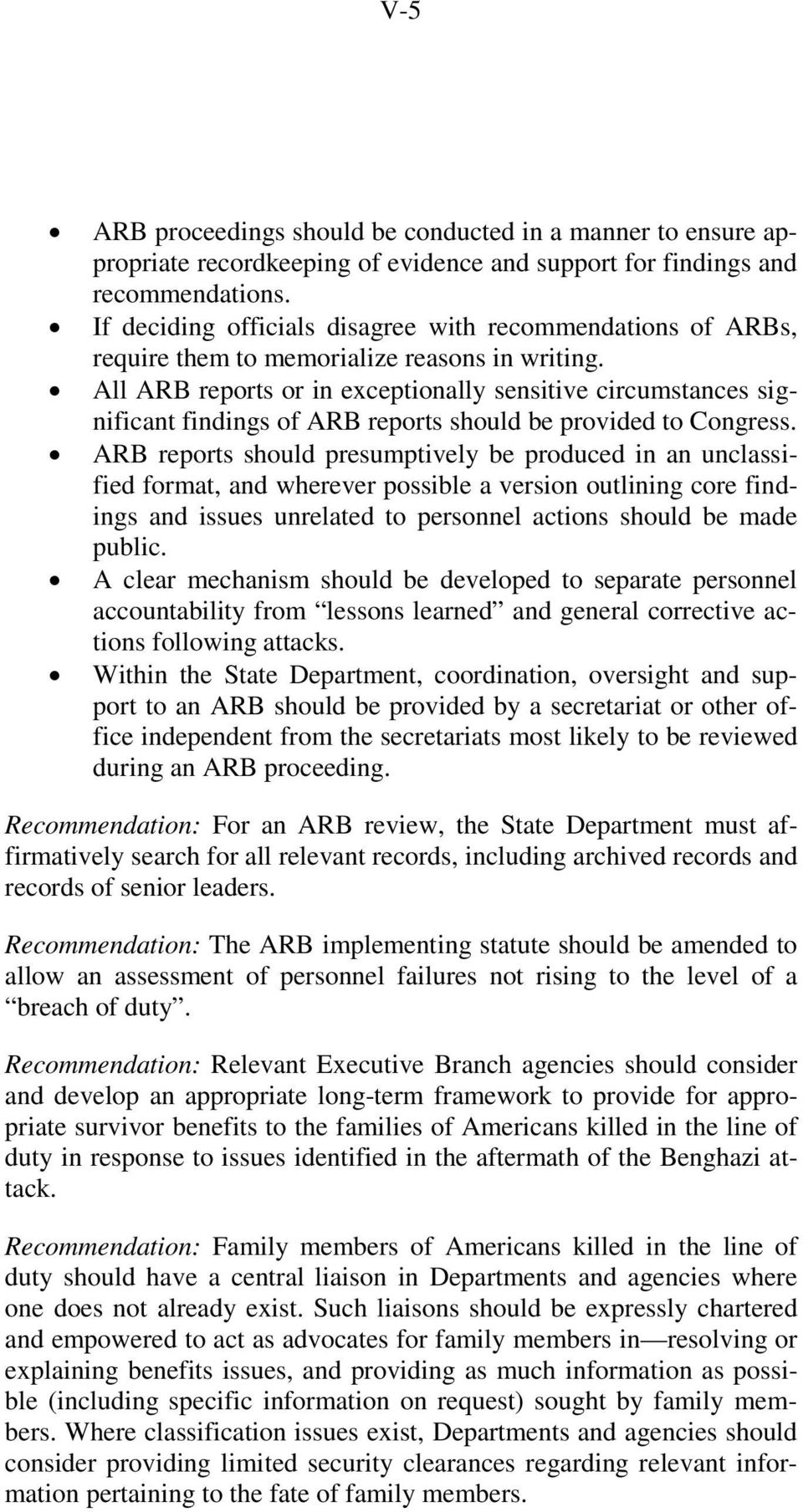 All ARB reports or in exceptionally sensitive circumstances significant findings of ARB reports should be provided to Congress.