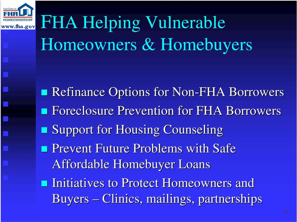 Prevent Future Problems with Safe Affordable Homebuyer Loans