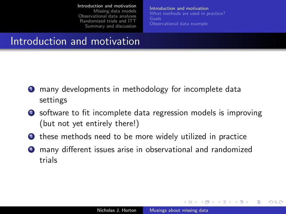 settings 2 software to fit incomplete data regression models is improving (but not yet