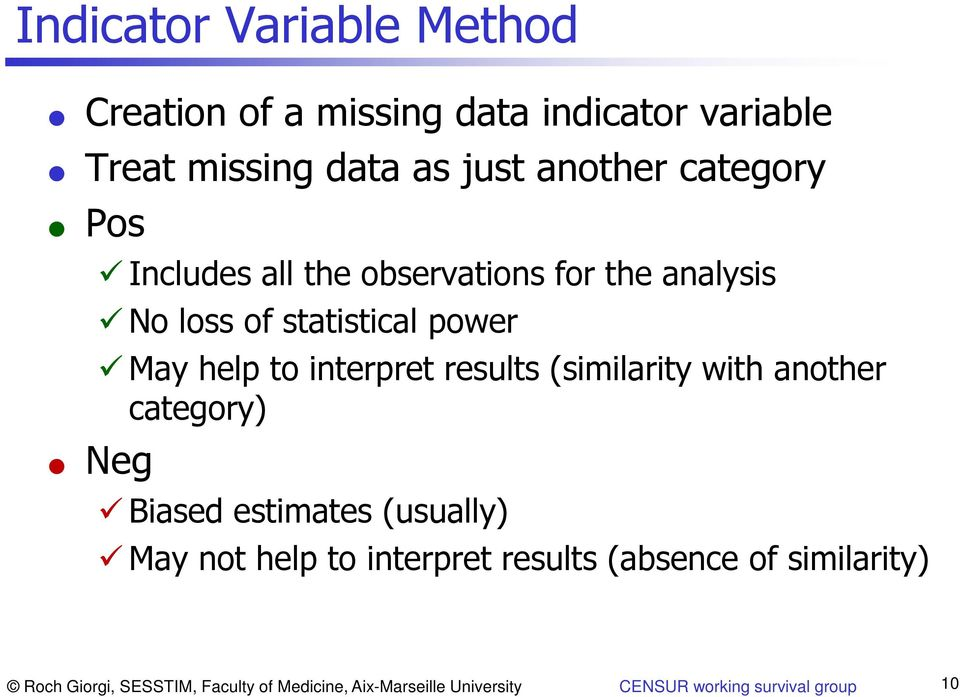 results (similarity with another category) Neg Biased estimates (usually) May not help to interpret results