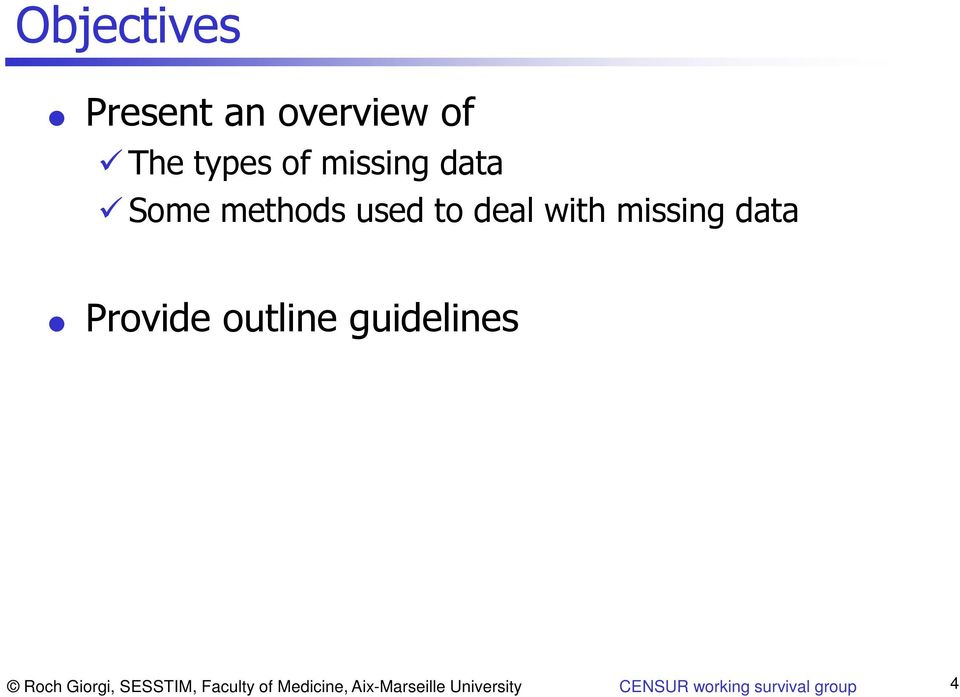 outline guidelines Roch Giorgi, SESSTIM, Faculty of