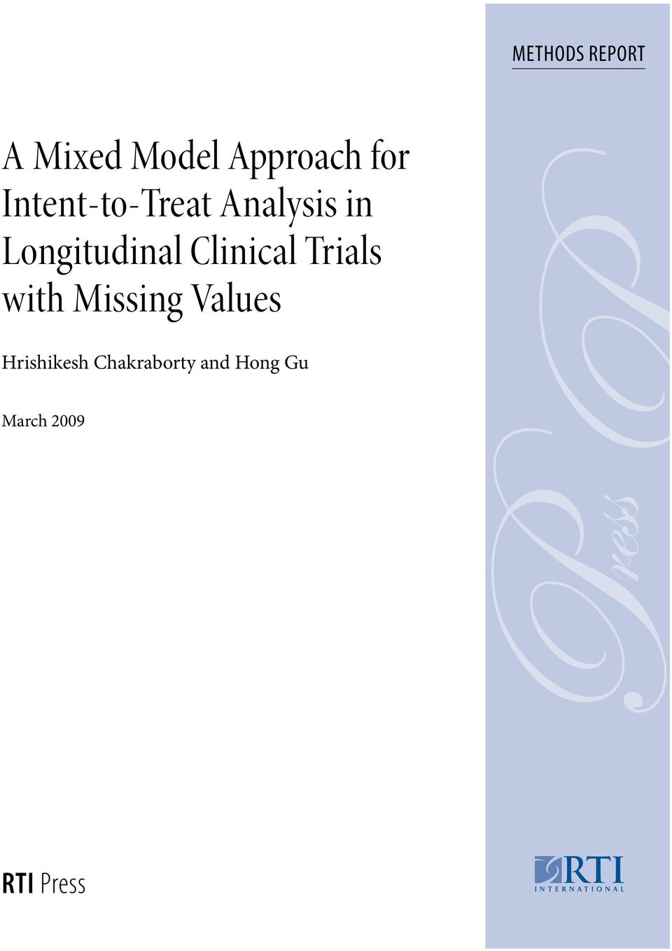 Clinical Trials with Missing Values