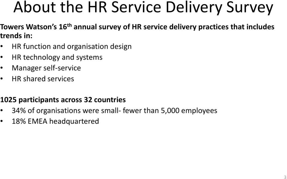 technology and systems Manager self service HR shared services 1025 participants across
