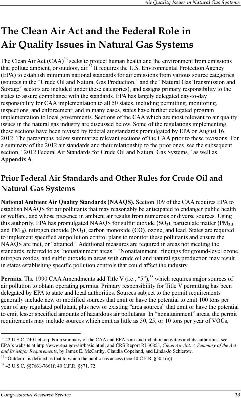 Environmental Protection Agency (EPA) to establish minimum national standards for air emissions from various source categories (sources in the Crude Oil and Natural Gas Production, and the Natural