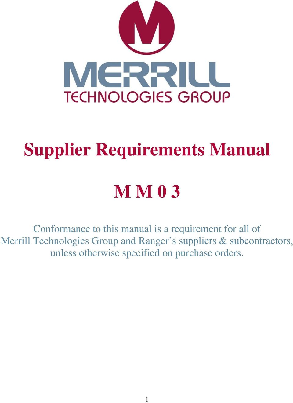 Technologies Group and Ranger s suppliers &