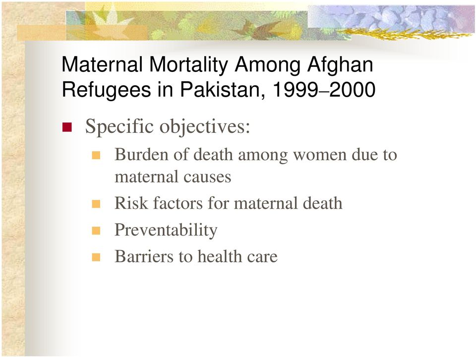 death among women due to maternal causes Risk