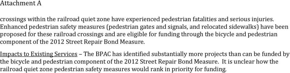 for funding through the bicycle and pedestrian component of the 2012 Street Repair Bond Measure.
