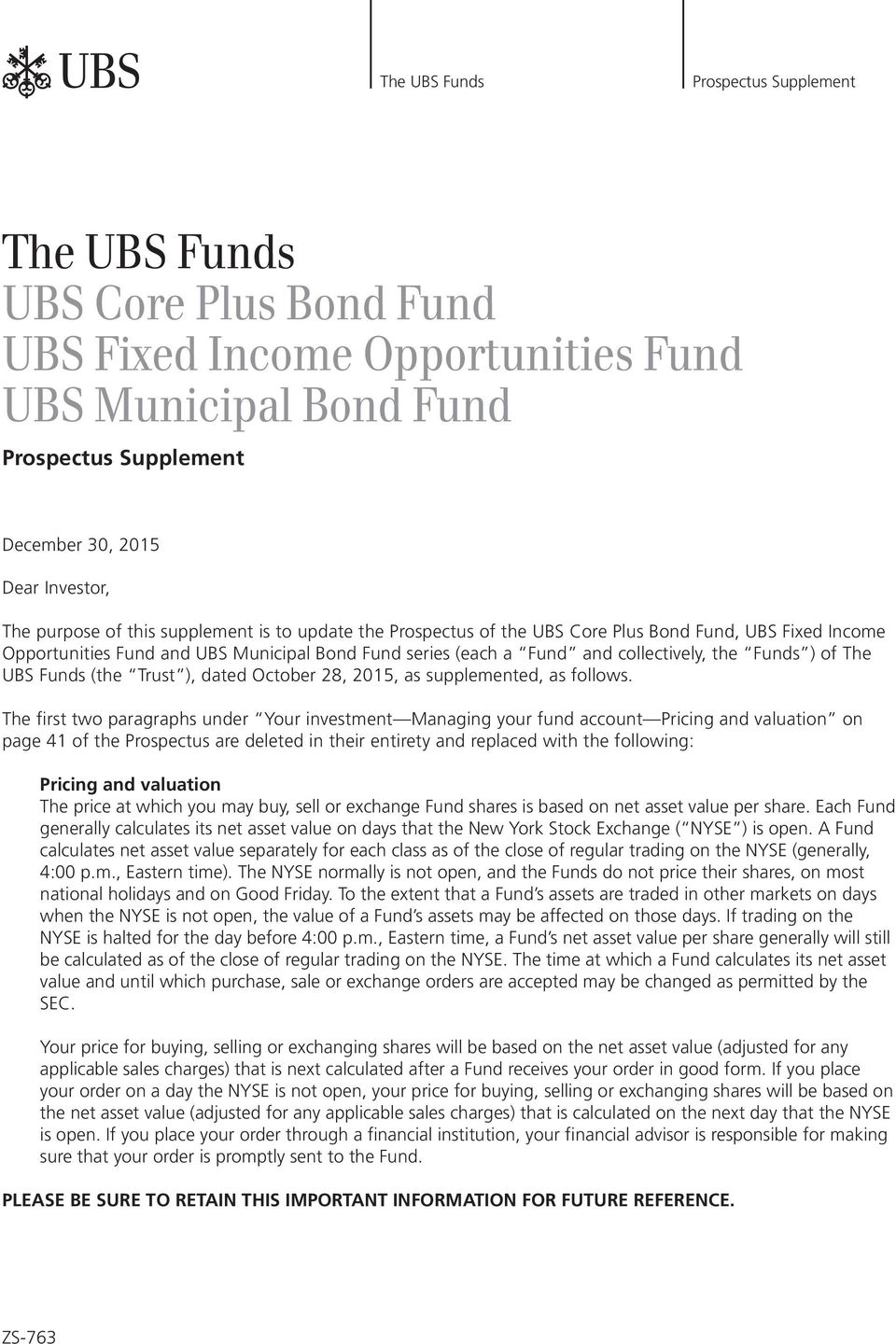 Funds (the Trust ), dated October 28, 2015, as supplemented, as follows.