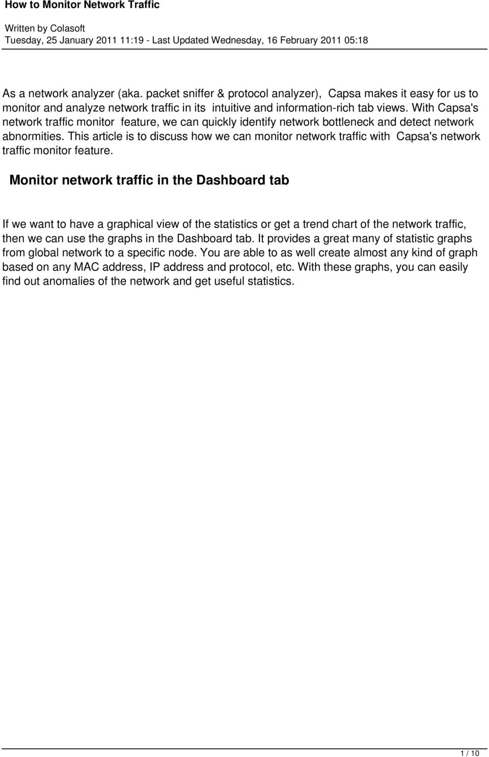 This article is to discuss how we can monitor network traffic with Capsa's network traffic monitor feature.