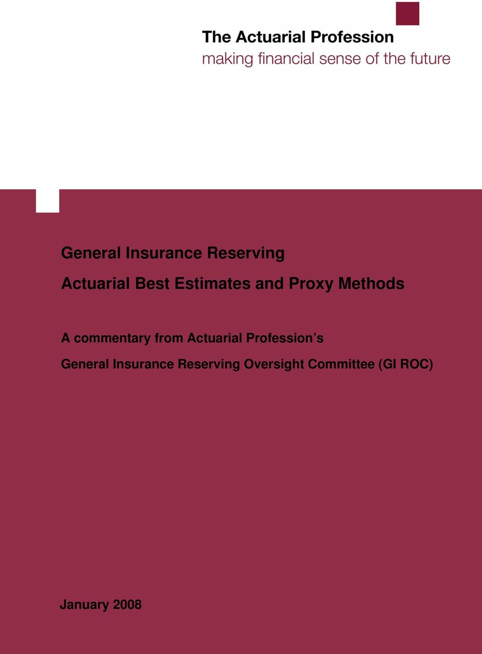 Actuarial Profession s General Insurance